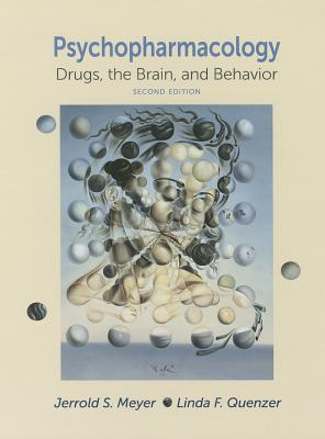 Psychopharmacology By Meyer, Jerrold S./ Quenzer, Linda F.