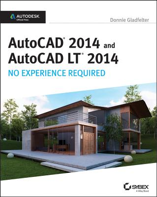 AutoCAD 2014 and AutoCAD LT 2014 By Gladfelter, Donnie